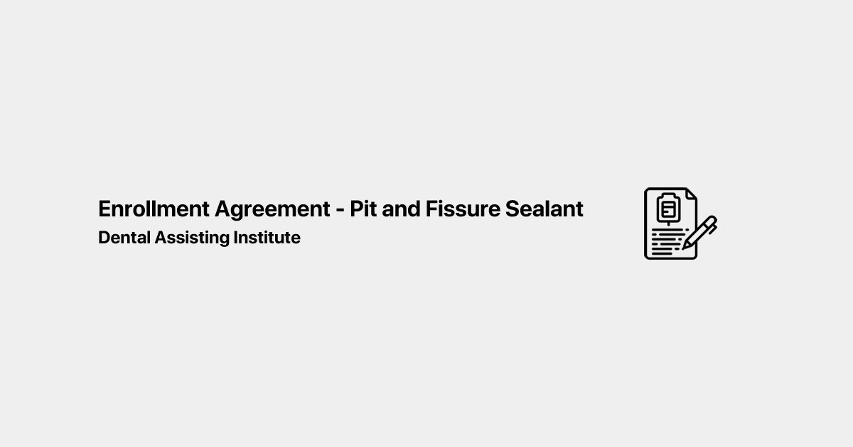 ENROLLMENT AGREEMENT - Pit and Fissure Sealant